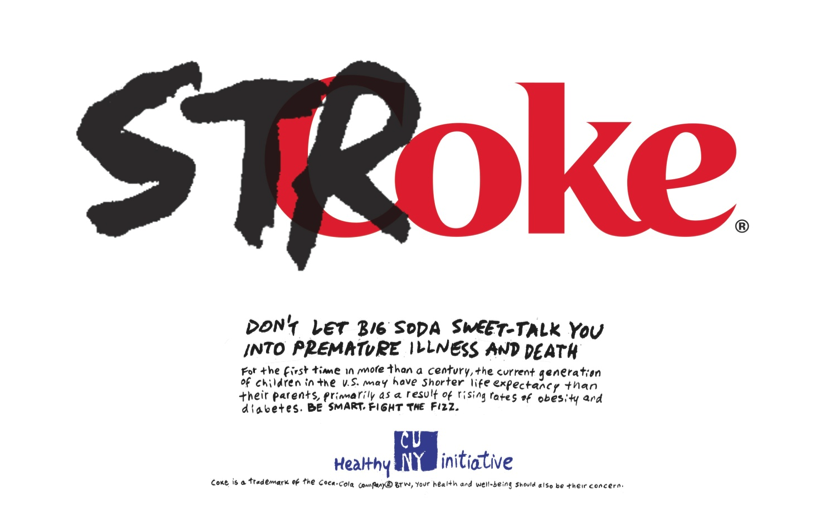 A poster from Healthy CUNY's student created Fight the Fizz Campaign.