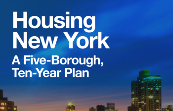 Housing New York, Mayor de Blasio's 10-year plan to build and preserve 200,000 units of affordable housing
